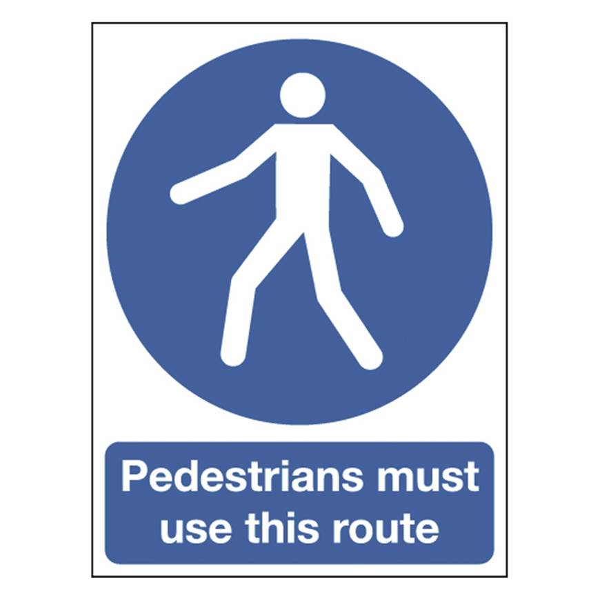 Picture of Pedestrians Must Use This Route Sign